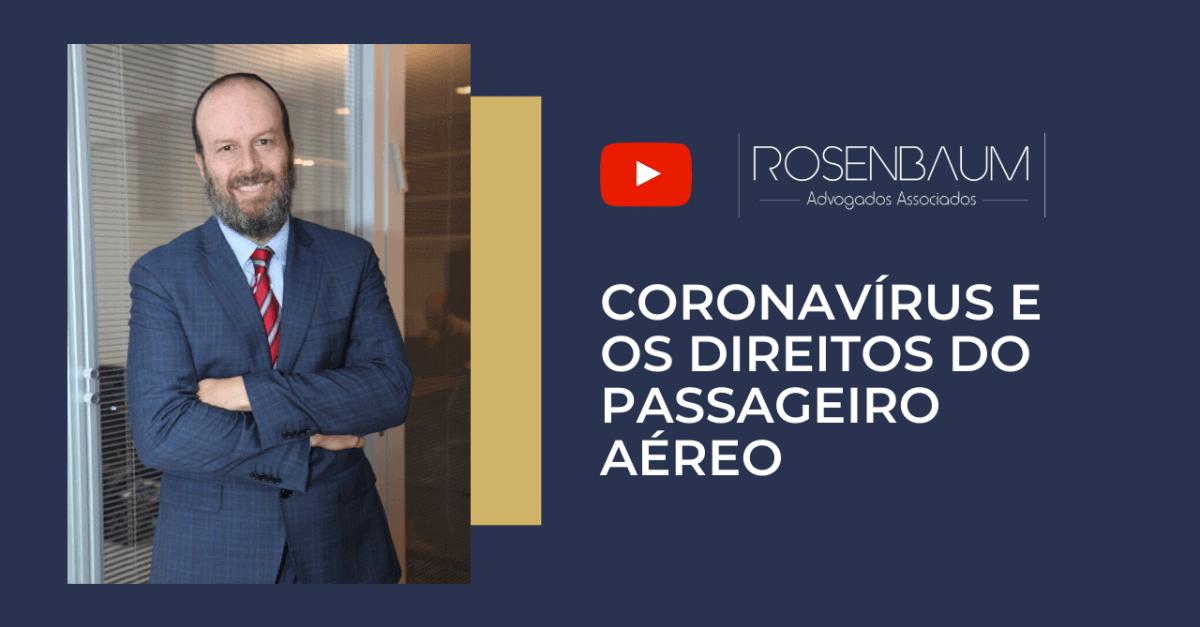 Coronavírus e os direitos do passageiro aéreo