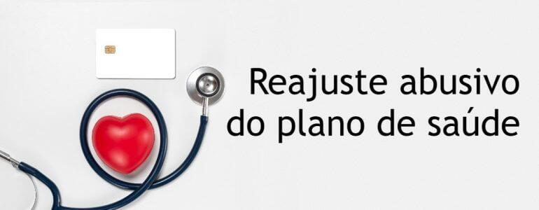 Reajuste abusivo do plano de saúde