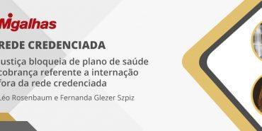 Justiça bloqueia de plano de saúde cobrança referente a internação fora da rede credenciada